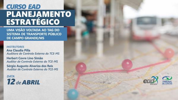 Planejamento Estratégico ao TAG do Transporte Público é tema de curso