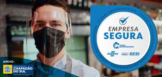 Sebrae e Sesi promovem ação Empresa Segura em Chapadão do Sul