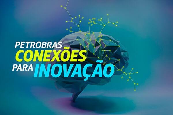 Prorrogado o edital de R$ 22 milhões para o programa Petrobras Conexões