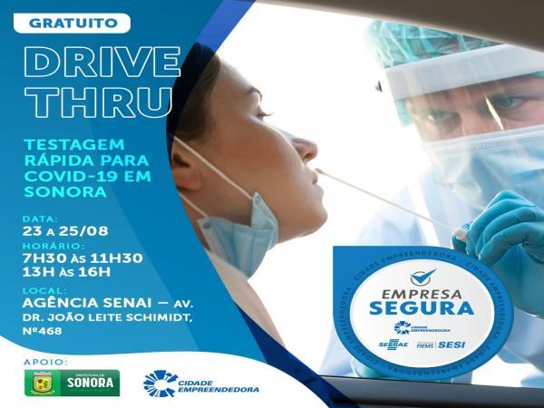 Sonora terá drive thru esta semana para testagem de covid-19